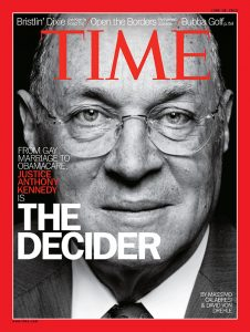 "Time Magazine cover of Justice Anthony Kennedy - ""The Decider"""