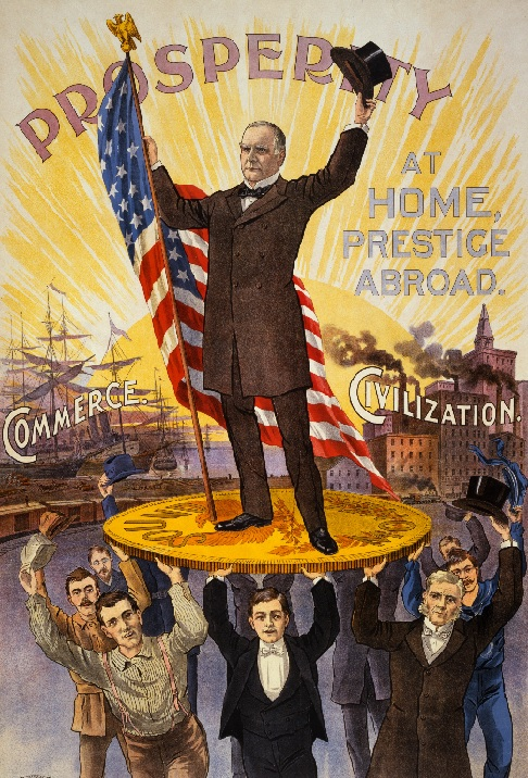 "William McKinley campaign poster circa late 19th century depicting a ""prosperity"" motif with McKinley holding an American flag with sub-themes of ""commerce"" and ""civilization"""