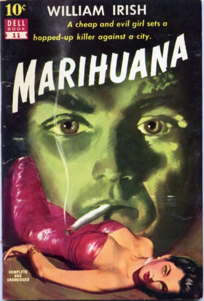 "image of the front of a vintage pulp fiction paperback titled ""Marihuana"" depicting a depraved cannabis smoker and a debauched female."
