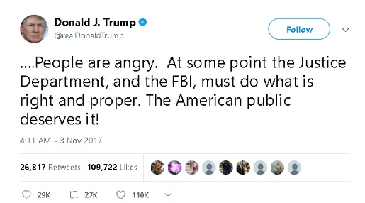 "Trump tweet claiming that ""people are angry"" that the Justice Department and the FBI are not pursuing an investigation into Hillary Clinton and the DNC"