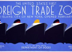 WPA poster titled First Foreign Trade Zone - artist Jack Rivolta. Produced 1937 during New Deal trade initiative.
