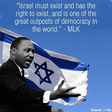 "meme with the Reverend Dr. Martin Luther King, Jr., quote about Israel's right to exist and that Israel ""is one of the great outposts of democracy in the world"""
