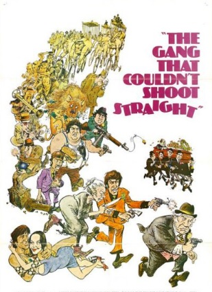 "movie poster for the 1971 film, ""The Gang That Couldn't Shoot Straight"""