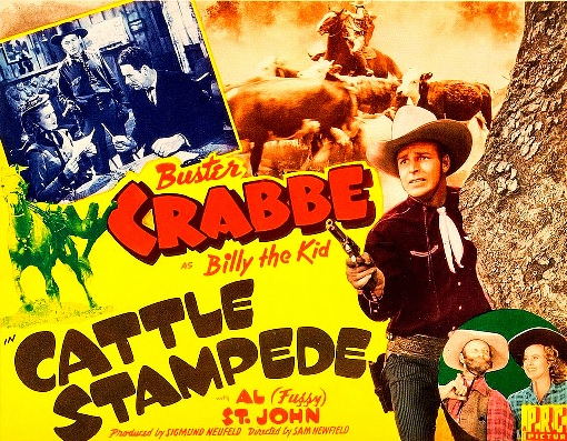 "original movie poster art of the 1943 western titled ""Cattle Stampede"" starring Buster Crabbe, Al St. John and Frances Gladwin"