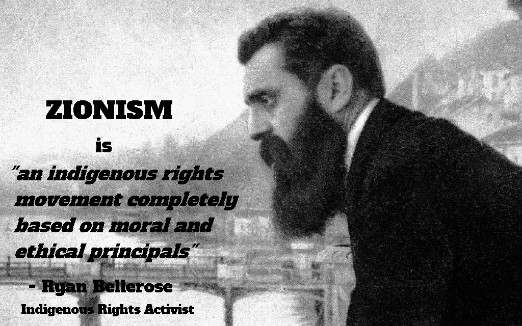 Image of Theodor Herzl, founder of Zionism, with quote from indigenous rights activist Ryan Bellerose