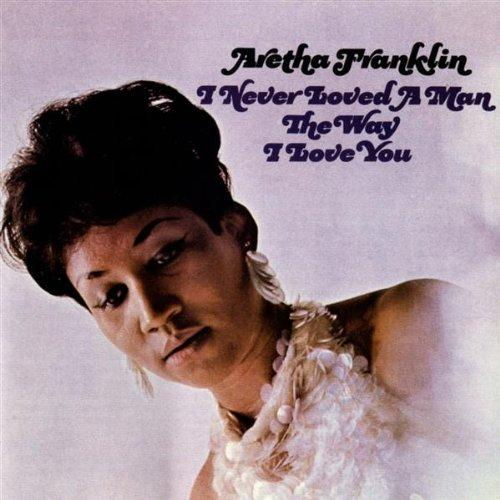 "45 RPM sleeve for Aretha Franklin's first Billboard single on the pop charts, ""I Never Loved A Man, (the way that I love you"" from 1967"