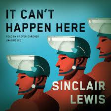 """Sinclair Lewis novel """"It Can't Happen Here."""""""