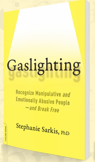 """cover page image of author Stephanie Sarkis' book on the subject of the psychological tactic of """"Gaslighting"""""""