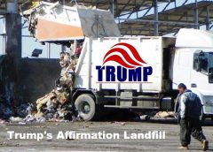 "image titled ""Trump's Affirmation Landfill"" depicting a garbage truck with a ""Trump"" logo, offloading trash."