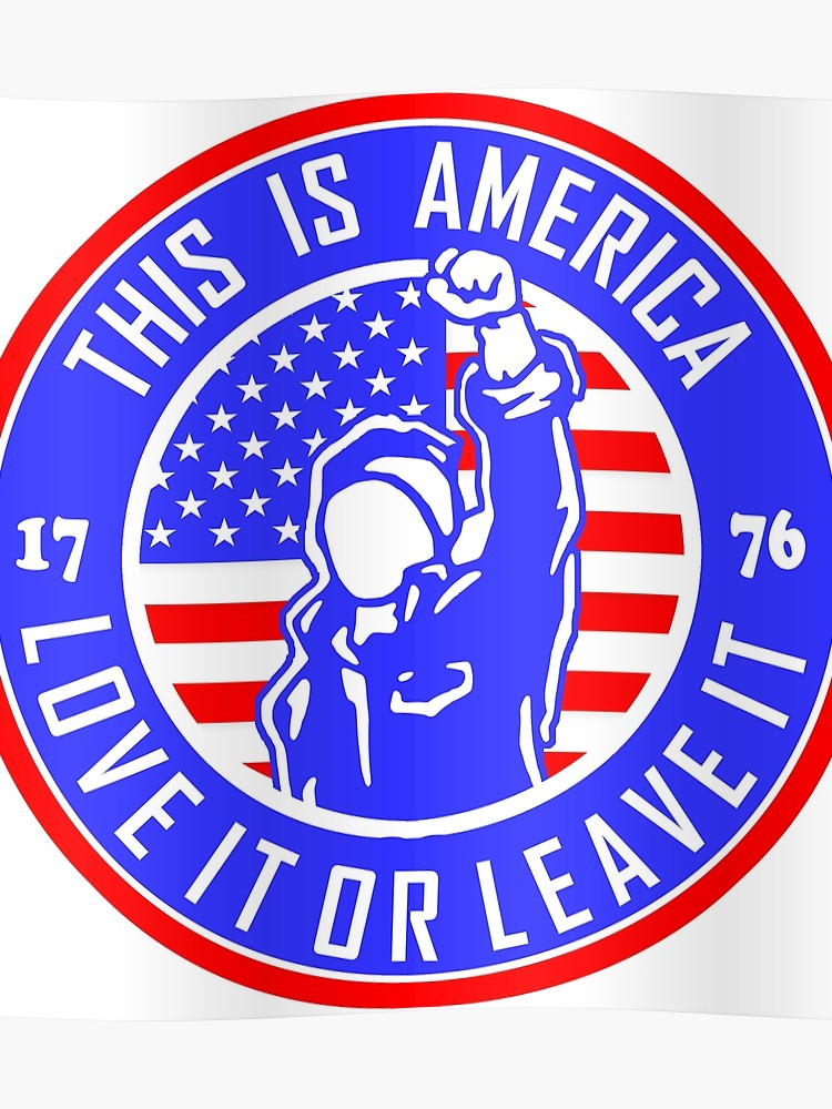 "Logo for ""This Is America - Love It Or Leave It"""