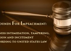 "Image of Judge's Gavel and the text: ""Grounds For Impeachment; Witness intimidation, tampering, treason and incitement according to U.S. law"""