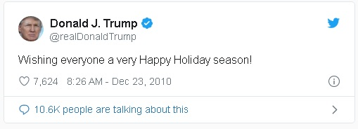"""Donald Trump tweet from 2010, using the greeting, """"Happy Holiday Season"""", rather than """"Merry Christmas"""""""