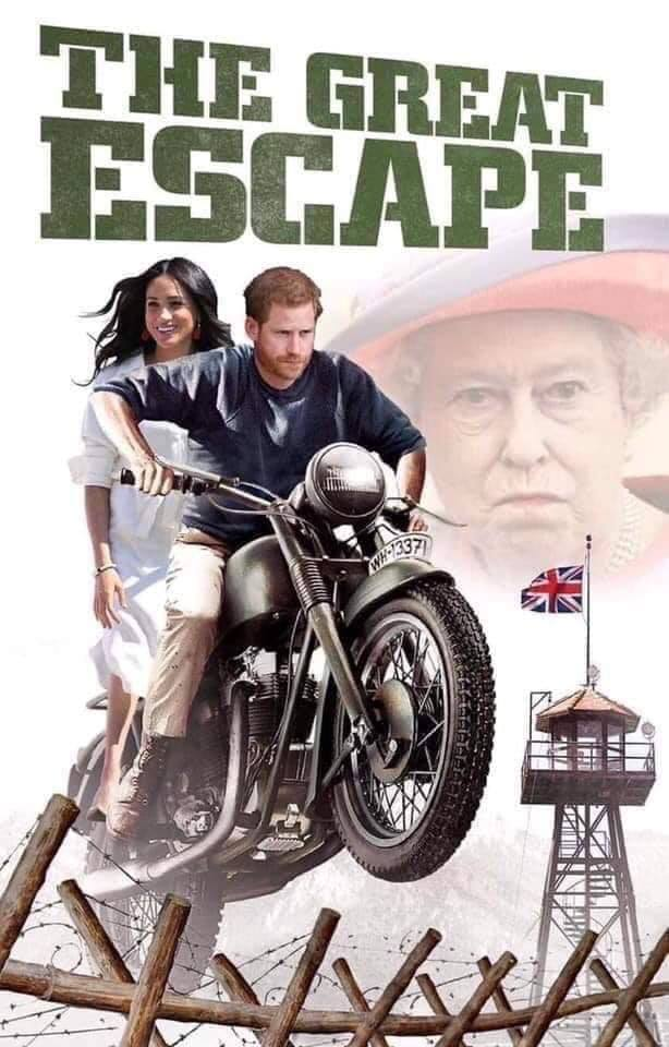 "meme of Prince Harry and Princess Meghan on a motorcycle with the title, ""The Great Escape"" styled after the movie poster from the original 1963 film starring James Garner and Steve McQueen"
