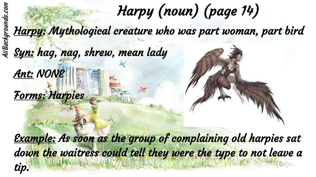 Graphic describing the Harpy of mythology - part winged creature, part nagging shrew and hag of a female.