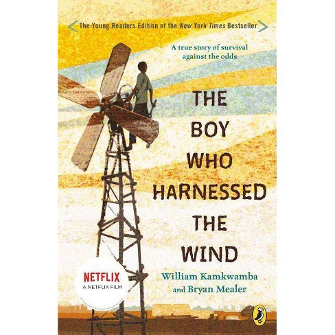 """promotional image of book cover for the book, """"The Boy Who Harnessed The Wind"""""""