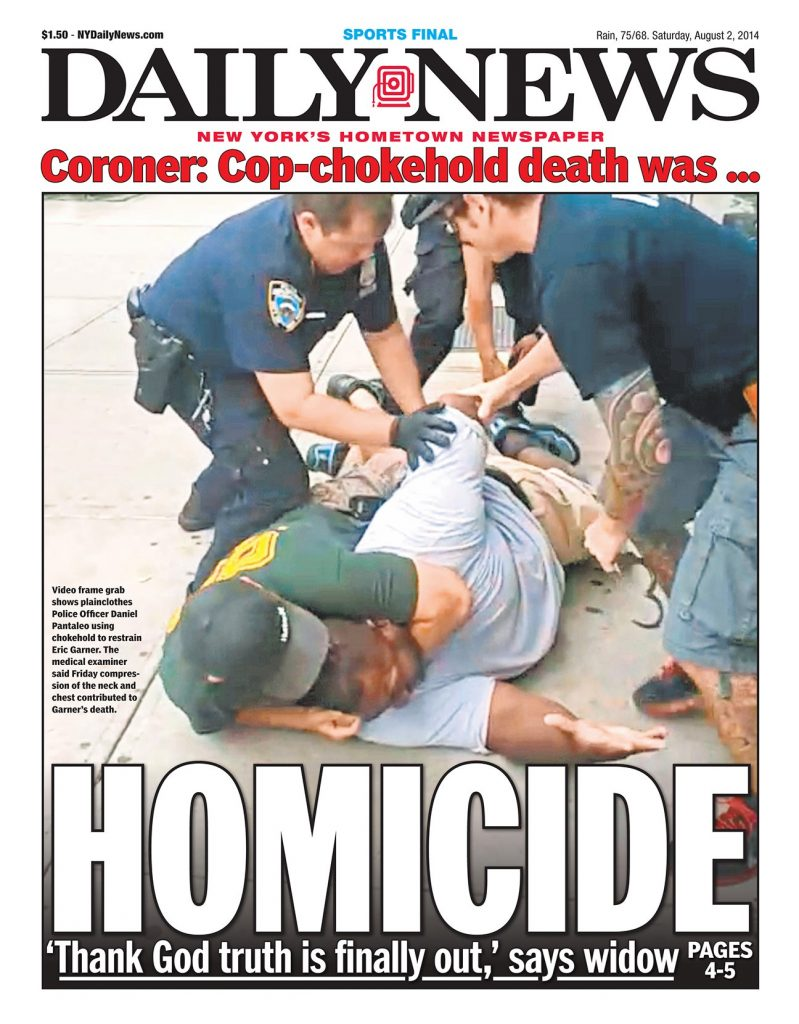 Cover of New York Daily News August 2nd, 2014 edition with photo of NYPD cops in the process of killing Eric Garner on Staten Island.