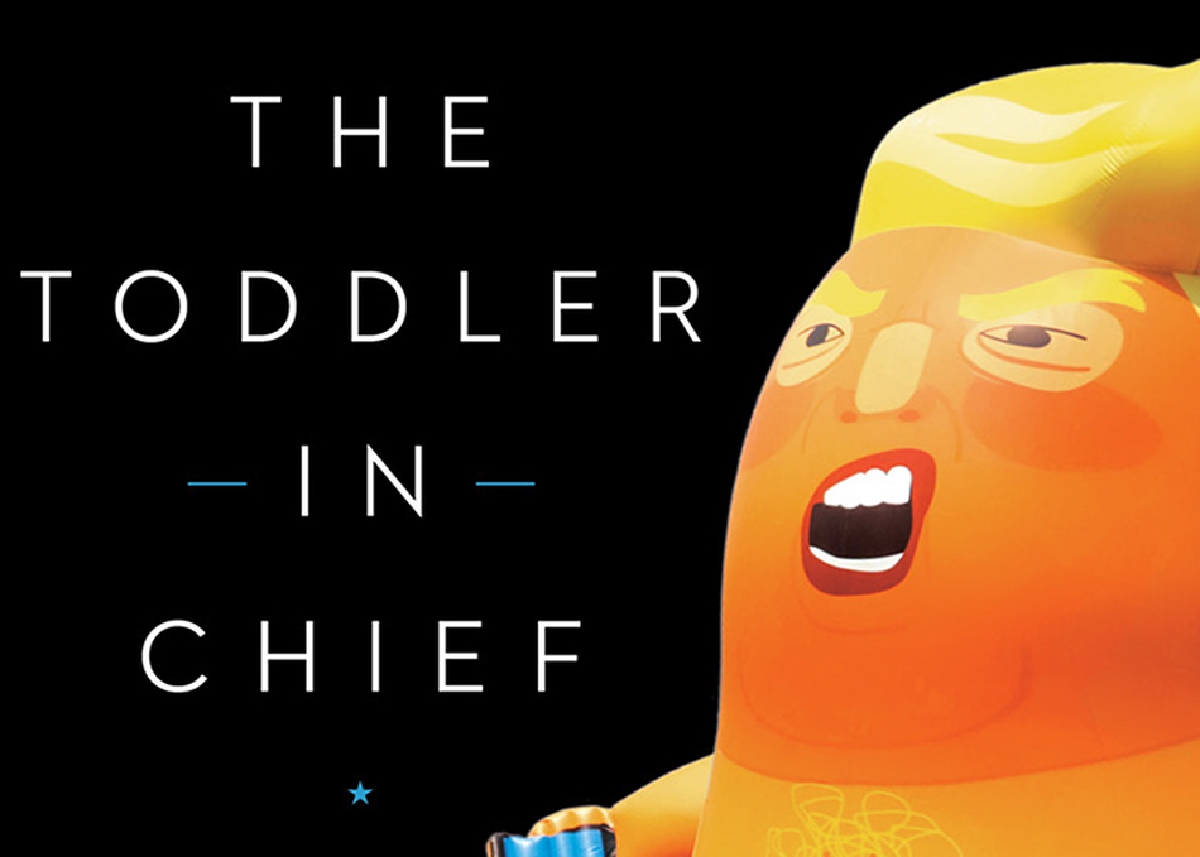 The Toddler-In-Chief Loses His Mud – Again … Writer's Lounge