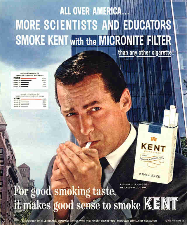 "Tobacco advertisement from the 1960s, insinuating that ""scientists and educators"" endorse Kent Cigarettes"